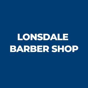 Lonsdale Barber Shop